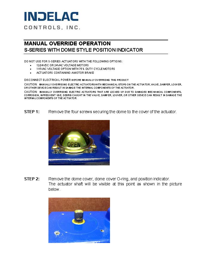 Manual Override Operation - S Series with Dome Style Position Indicator